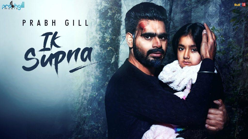 Ik Supna by Prabh Gill