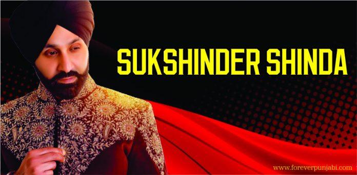 Biography of Sukshinder Shinda