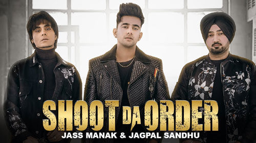 Shoot Da Order by Jass Manak
