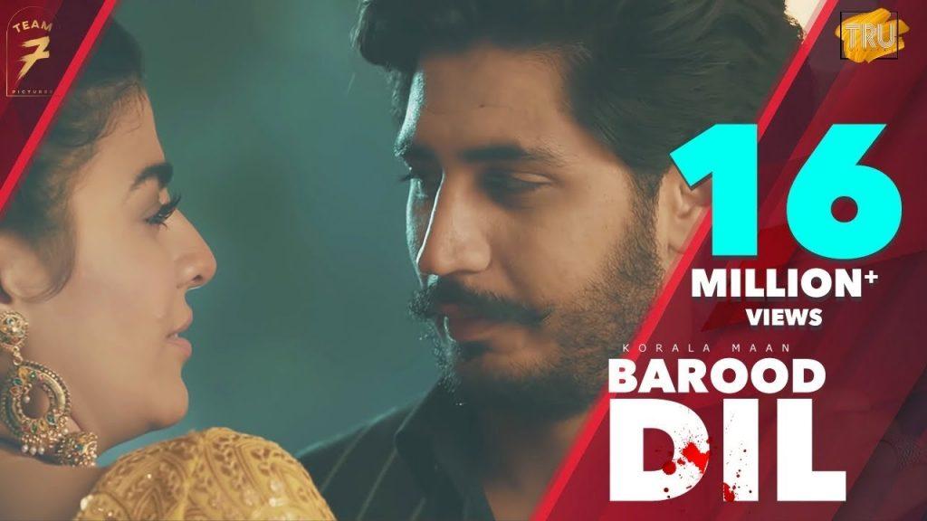 Barood Dil by Korala Maan & Gurlej Akhtar