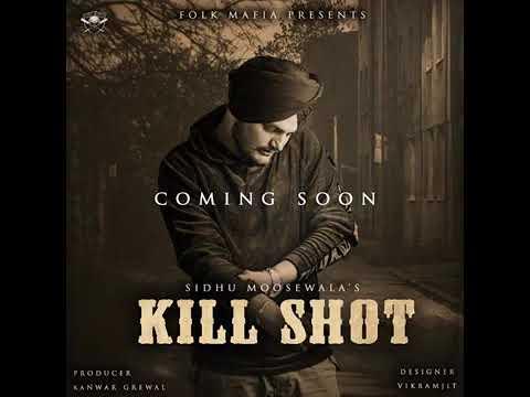 Kill Shot by Sidhu Moosewala