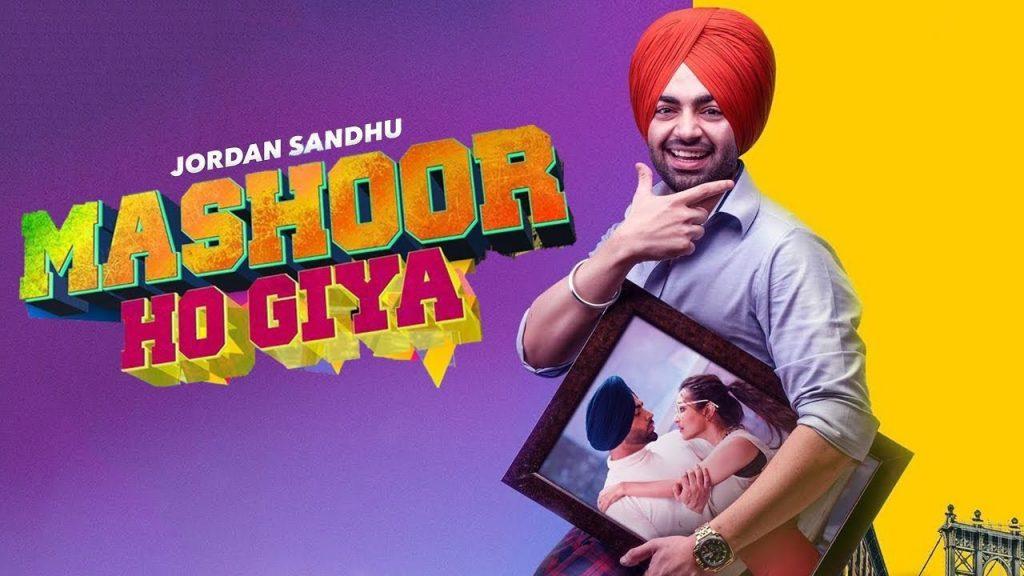 Mashoor Ho Gya by Jordan Sandhu