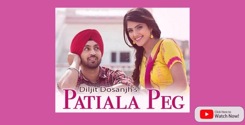 Patiala peg by Diljit Dosanjh