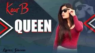 Queen Sung by Kaur B